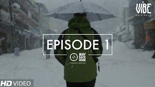 Way Back Home | A Himalayan Travelogue : Episode 1 #TheVibeOriginal