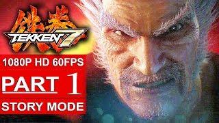 TEKKEN 7 Story Mode Gameplay Walkthrough Part 1 [1080p HD 60FPS PS4 PRO] - No Commentary