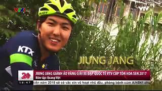 Chuyển động 24h tối - 17/9/2017 - Giải xe đạp quốc tế VTV Cup Tôn Hoa Sen 2017
