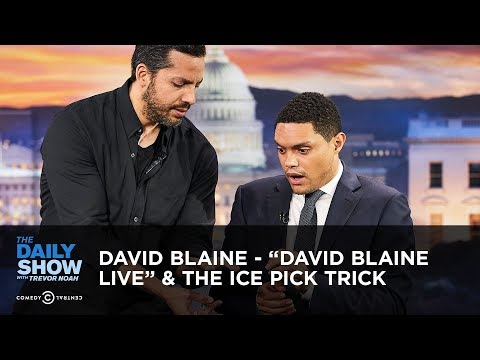 David Blaine - 'David Blaine Live' & the Ice Pick Trick | The Daily Show