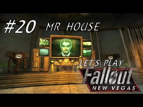Let's Play Fallout New Vegas (Modded - Project Nevada) - #20 - Mr House