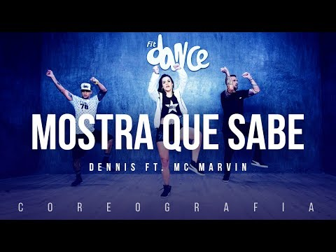 Mostra Que Sabe - Dennis ft. MC Marvin | FitDance TV (Coreografia) Dance Video