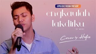 #POJOKSTREAM I COVER SONG CHALLENGE (HAFIZ - ENGKAULAH TAKDIRKU)