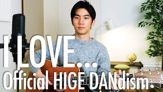 Cover images I LOVE... (Official HIGE DANdism) Cover【Japanese Pop Music】