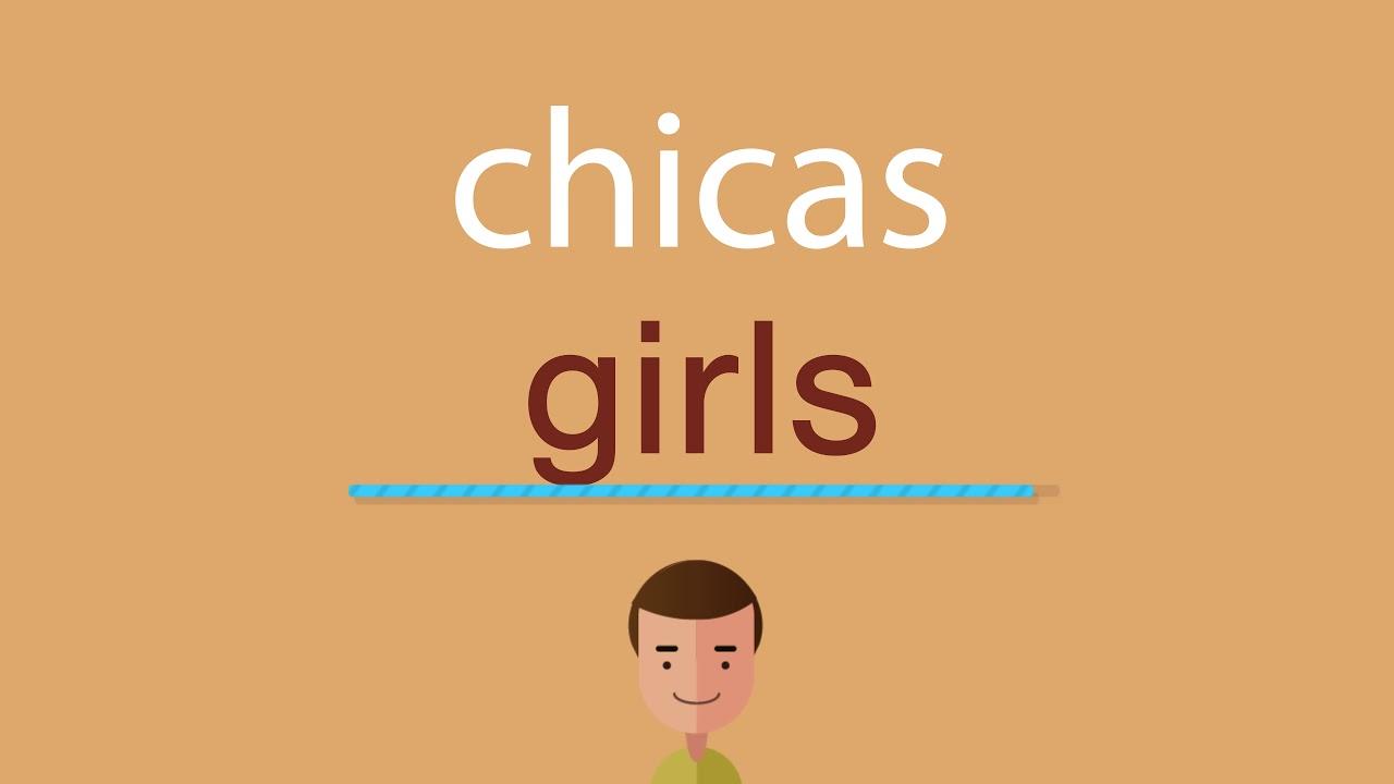 """Más traducciones en español de """"girl"""""""