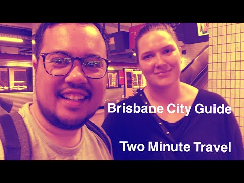 Brisbane City Guide - Two Minute Travel