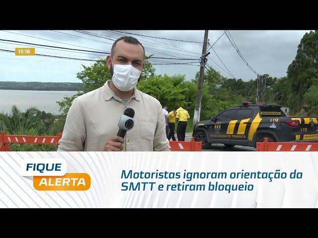 Motoristas ignoram orientação da SMTT e retiram bloqueio de ladeira em Fernão Velho