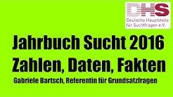 Jahrbuch Sucht 2016 - Zahlen, Daten, Fakten