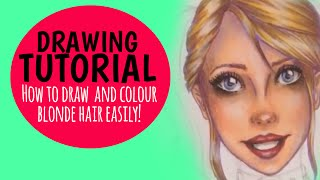 How to Draw and Colour Blonde Hair [Featuring Harley Quinn!]