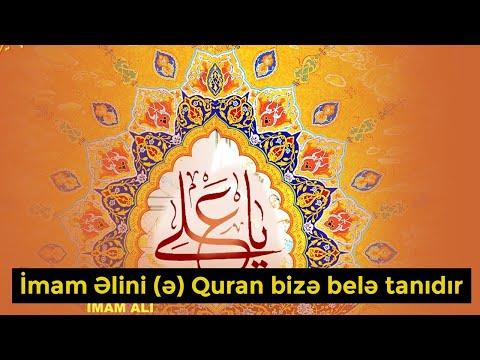 İmam Əlini (ə) Quran bizə belə tanıdır