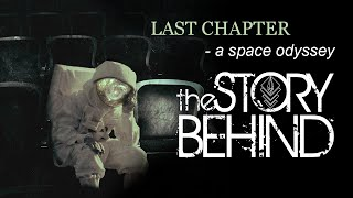 The Story Behind - Last Chapter [Official Music Video]
