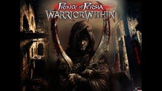 Prince of Persia Warrior Within Full Walkthrough