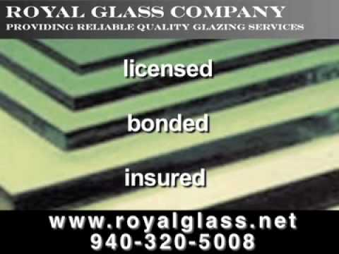 Royal Glass Company, Denton, TX