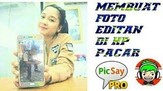 Cara Membuat Editan Foto Di HP Pacar Dengan Picsay Pro   Editing #2