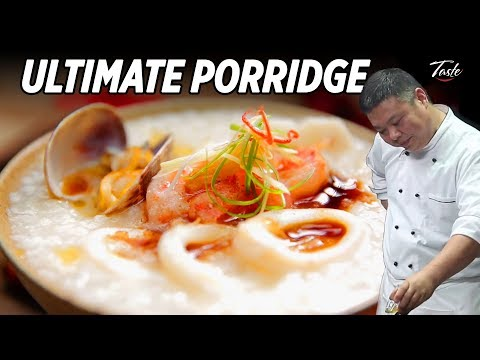 The Ultimate Seafood Porridge recipe by Masterchef • Taste The Chinese Recipes Show