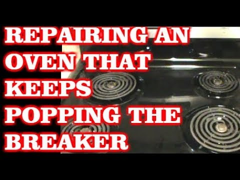Repairing An Oven That Keeps Tripping The Breaker on