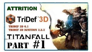Titanfall in 3D - TriDef 3D 6.1 -  S3DGamerZone Custom profile