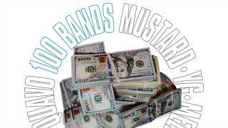 Mustard ft. Quavo, 21 Savage, YG & Meek Mill - 100 Bands (Clean)