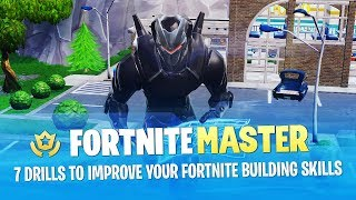 7 Drills to Improve Your Fortnite Building Skills (Fortnite Battle Royale)