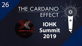 IOHK Summit with Duncan Coutts, Vasil St. Dabov and GIG - Episode 26