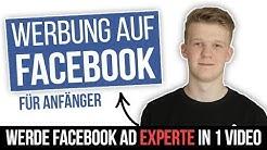 [Anleitung] Facebook Ads in 2019 - Vom Anfänger zum Experten in 30 Minuten 🚀