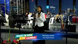 Precioso Jesús - Ruth Vicente Bethel Televisión