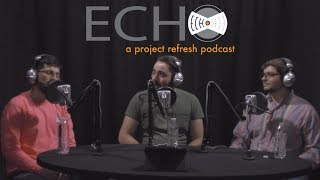 ECHO Episode 8, Season 2 — How do I build friendships on a spiritual foundation?
