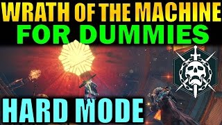 Destiny: Wrath of the Machine HARD Mode FOR DUMMIES! | Complete Raid Guide and Walkthrough