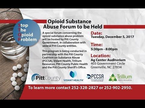 Pitt County Opioid Substance Abuse Forum - December 5, 2017