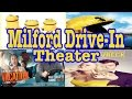movies 7 29 to 8 6 Milford Drive In Theater