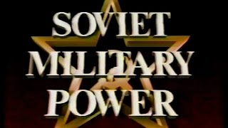 The Soviet Military Power | US Government Documentary