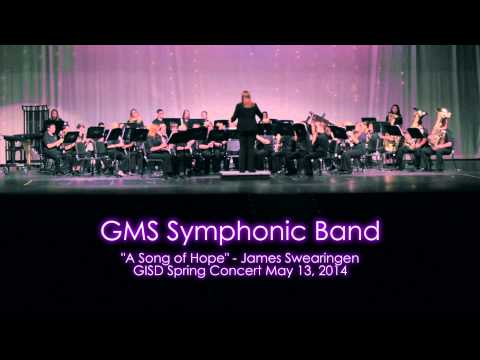A Song of Hope  GMS Symphonic Band