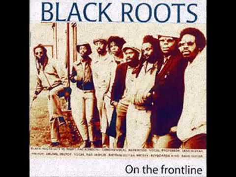 Black Roots  On The Frontline (Full Album)