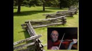The Old Snake Rail Fence - Bruce Osborne Playing.