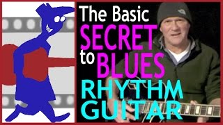 Basic secret to blues rhythm guitar