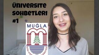 Üniversite Sohbetleri #1| MUĞLA SITKI KOÇMAN ÜNİVERSİTESİ | Konaklama İşletmeciliği