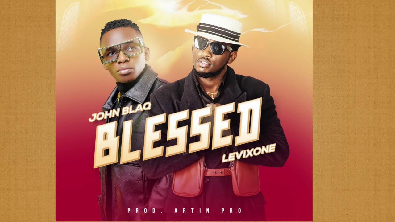 Blessed   John Blaq feat. Levixone