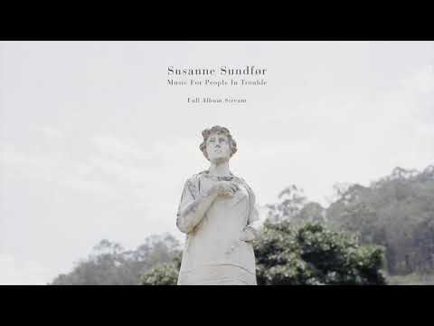 Susanne Sundfør - Music For People In Trouble Full Album