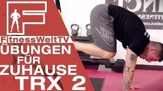 Repeat youtube video Training Zuhause: TRX Teil 2 #Jochen