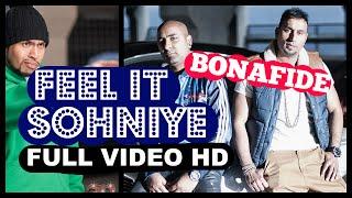BONAFIDE (Maz & Ziggy) - Feel It Sohniye ft HUMZA (Badmans World)