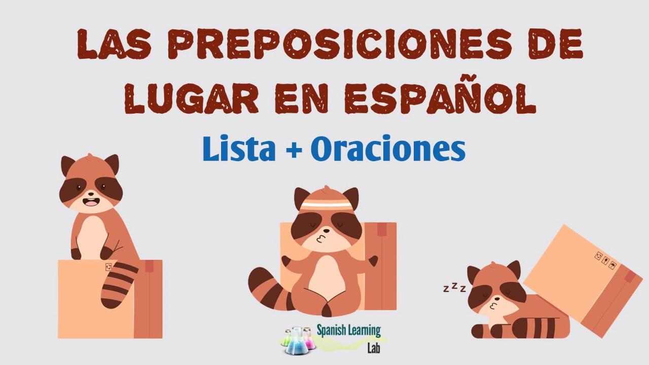 Las Preposiciones De Lugar En Español Oraciones Y Ejercicios Spanishlearninglab