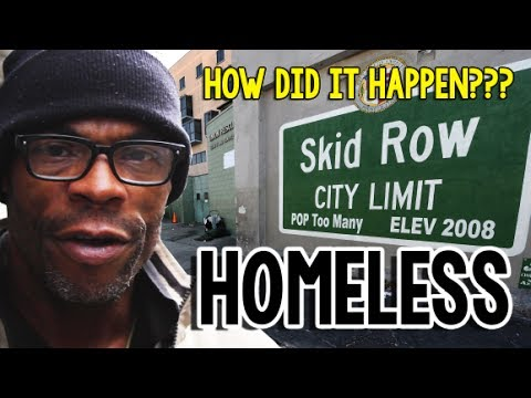 How Did You Become Homeless???