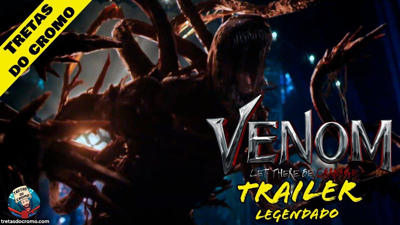Primeiro trailer de Venom 2: Tempo de Carnificina