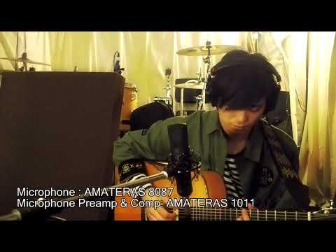 マイク一本で弾き語り録音 EQ無し 試奏機材:AMATERAS 8087 & 1011
