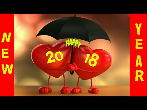 Happy New Year 2018, New Year Greetings,Wishes,SMS,English, WhatsApp videos, New Year 2018