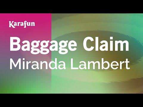 Karaoke Baggage Claim - Miranda Lambert *