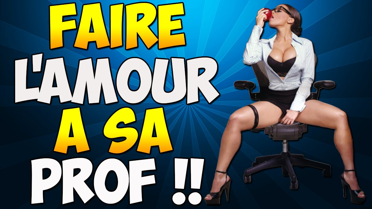 Faire Lamour A Sa Prof Youtube