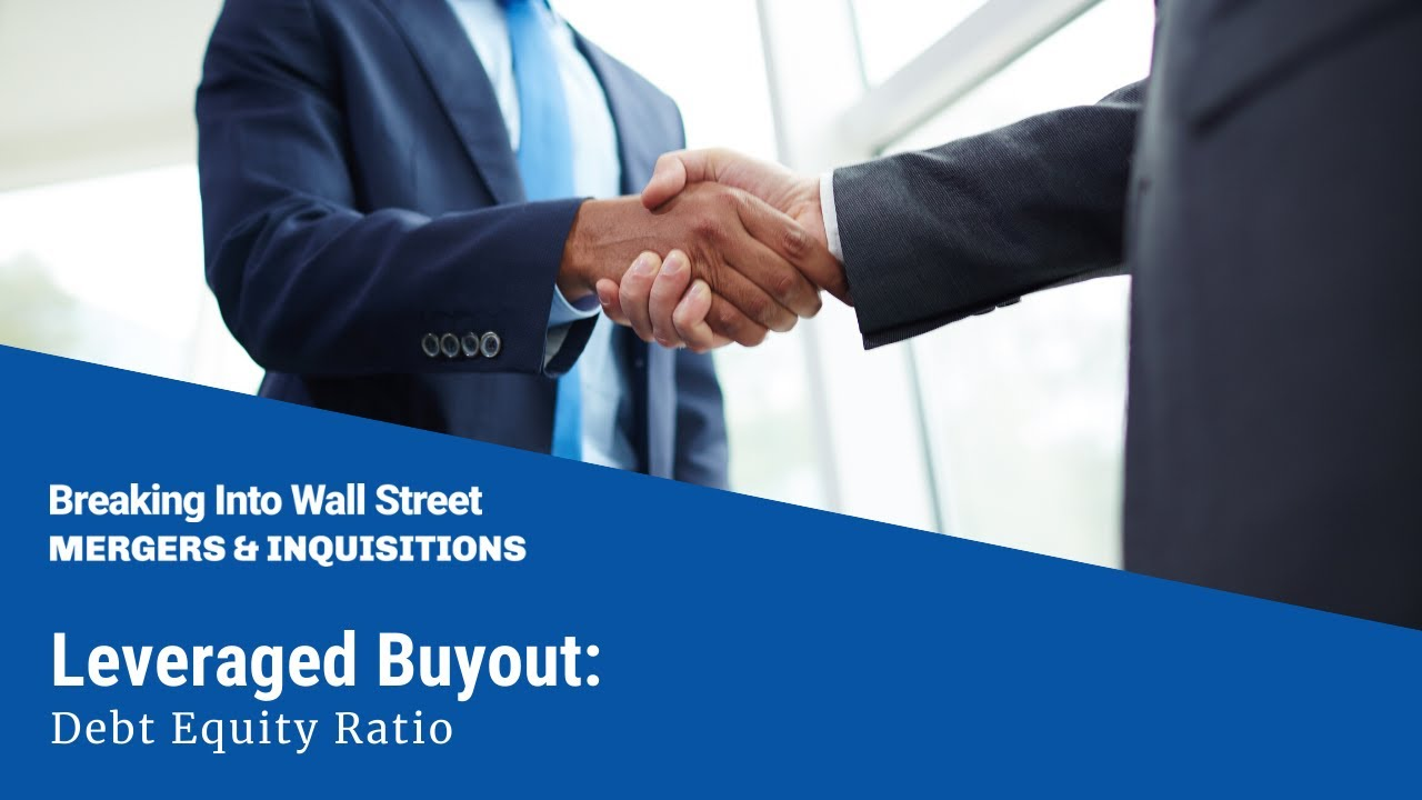 leveraged buyout debt equity ratio revised youtube