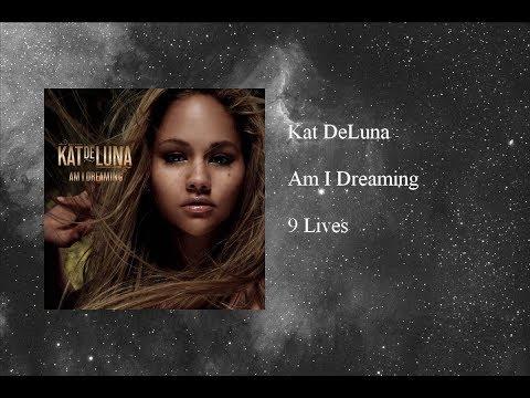 Kat DeLuna - Am I Dreaming