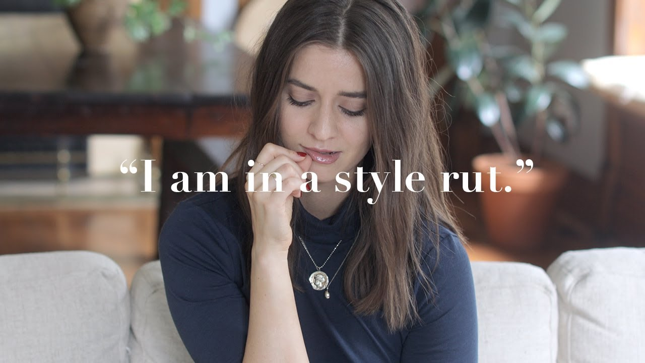 How To Get Out Of A Style Rut - WATCH THIS 7